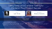 Candid Conversations With Product People: Using Continuous Customer Testing for Pandemic-Proof Product Success
