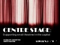 Centre Stage: action plan to boost London's theatres (London Assembly)