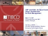 CEP and SOA: An Open Event-Driven Architecture for Risk Management