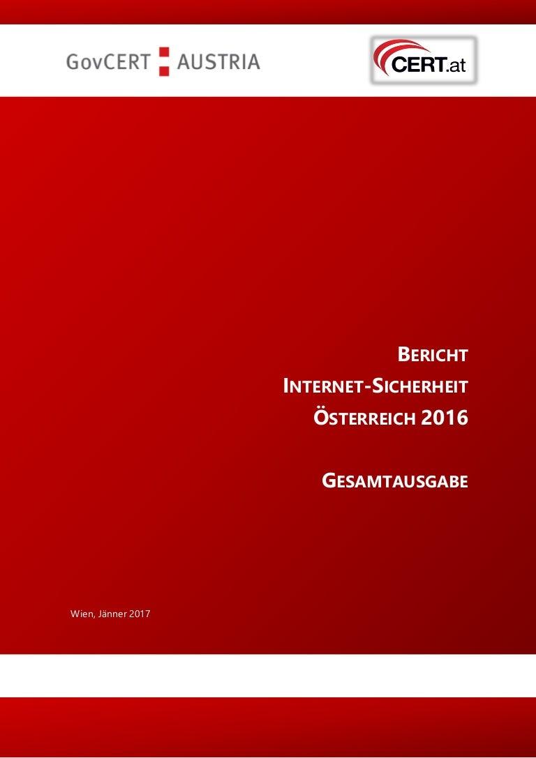 BERICHT INTERNET-SICHERHEIT - Cert.at jahresbericht-2016