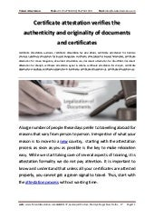 Certificate attestation verifies the authenticity and originality of documents and certificates