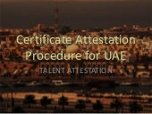 Certificate attestation procedure for uae