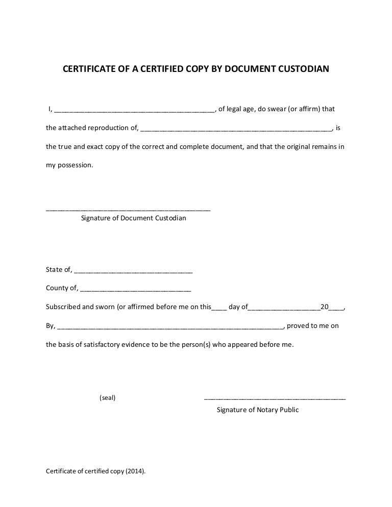 copy certification by document custodian Certified copy acknowledgement