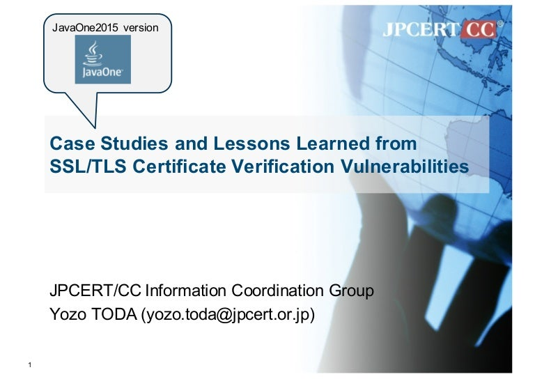 Case Studies And Lessons Learned From Ssltls Certificate Verificatio