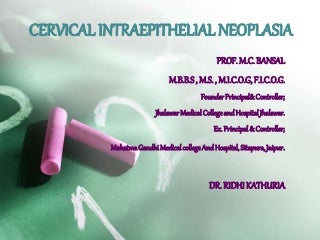 Cervical intraepithelial neoplasia