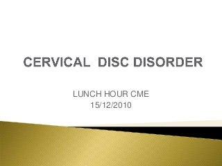 Cervical myelopathy cme