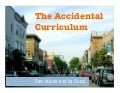 The Accidental Curriculum