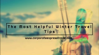 Travel Tips For Winter Travel 2015