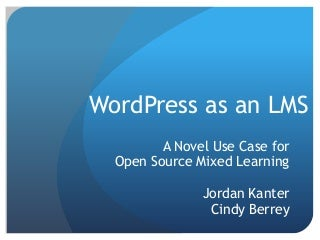 Cets 2014 kanter wordpress as an lms