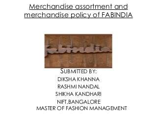 C:FakepathMerchandising Fabindia Ppt