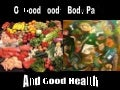Of Good Foods, Body Parts And Good Health