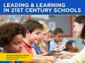 Leading and Learning in 21st Century Schools