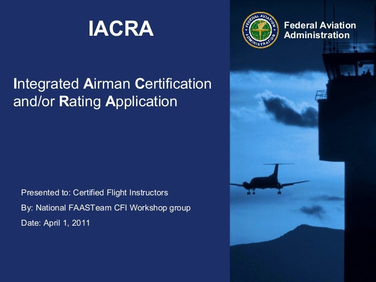 CFI Workshop - Module 3 Integrated Airman Ceritification and/or Raiti…