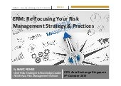 CFO Asia Exchange Singapore 2015 Refocusing your ERM strategy and practices - Marc Ronez presentation
