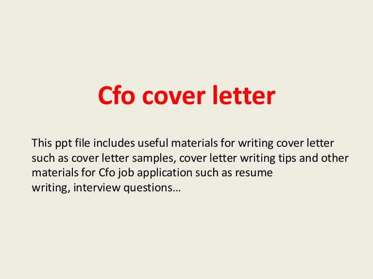 cfocoverletter-140221214820-phpapp02-thumbnail-4.jpg?cb=1393019323