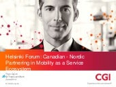 Helsinki Forum: Canadian - Nordic Partnering in Mobility as a Service Ecosystem