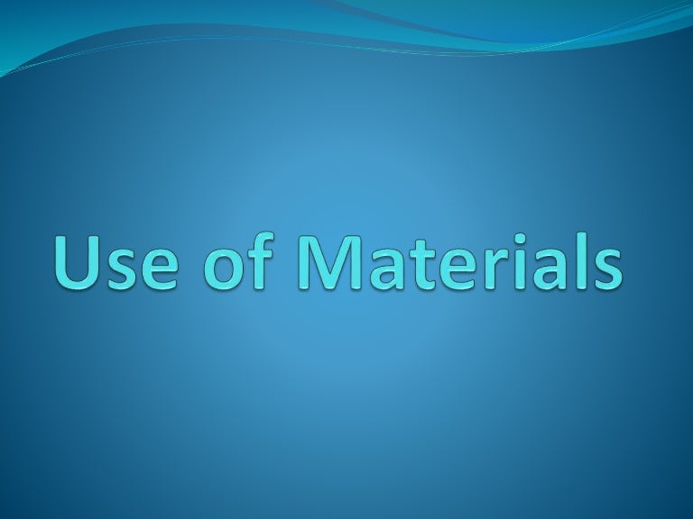 Ch 27.12 common applications of various materials