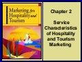 Service Characteristics of Hospitality and Tourism Marketing