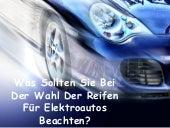 Was Sollten Sie Bei Der Wahl Der Reifen Für Elektroautos Beachten?