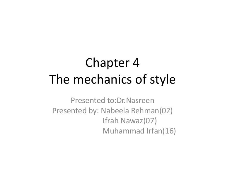 Ch 4 The Mechanics Of Style