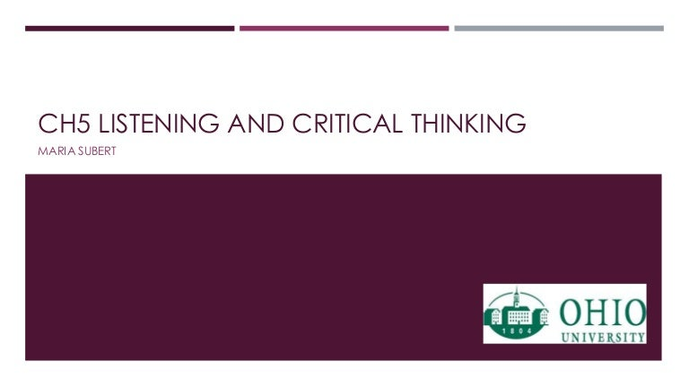differentiate listening and critical thinking