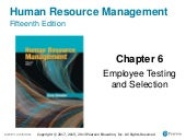 Employee Testing and selection /Human Resource Management