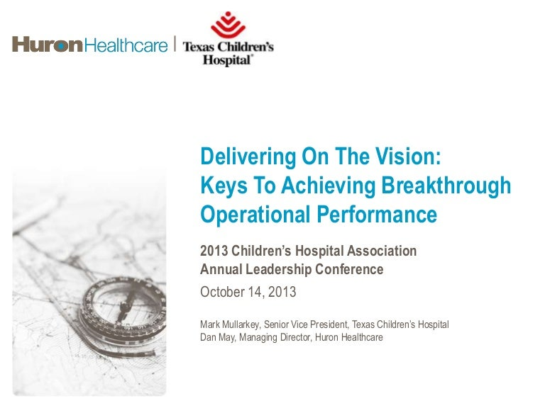 Delivering on the Vision: Keys to Achieving Breakthrough