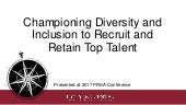 Championing Diversity and Inclusion to Recruit and Retain Top Talent