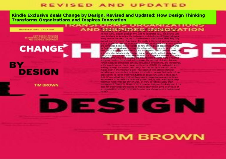 Kindle Exclusive Deals Change By Design Revised And Updated How Des