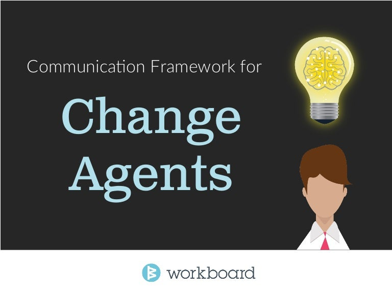 Communication Framework for Change Agents