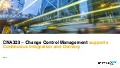Change Control Management Supports Continuous Integration and Delivery