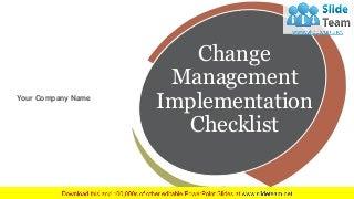 Change Management Implementation Checklist PowerPoint Presentation Slides