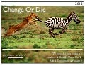 Change Or Die 2012 - 9 Things Fitness Leaders And Brands Must Do