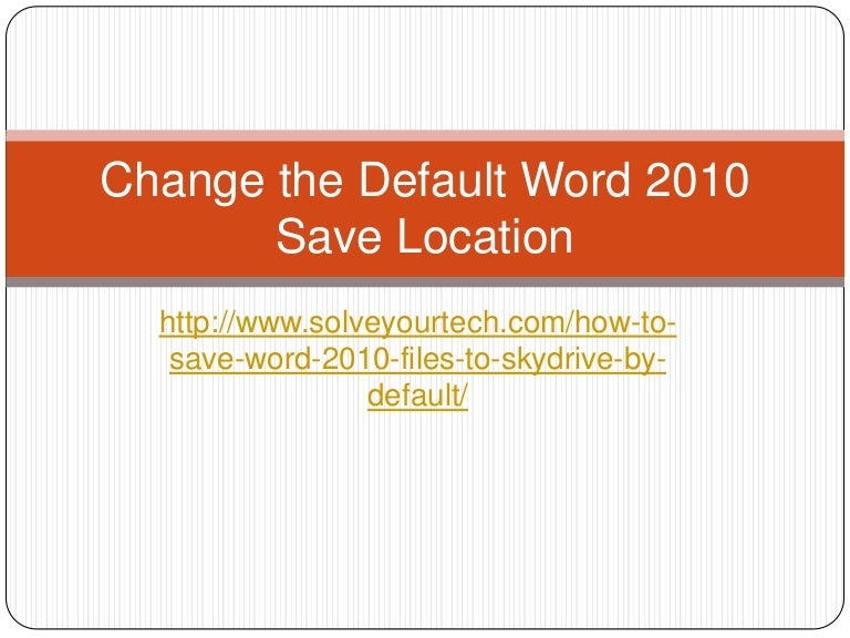 how to change the default font in word 2010