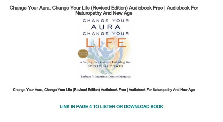 Change Your Aura, Change Your Life (Revised Edition
