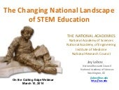 The Changing National Landscape of STEM Education