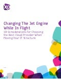 Changing the Jet Engine While in Flight: 10 Considerations for Choosing the Best Cloud Provider While Changing Your IT Structure