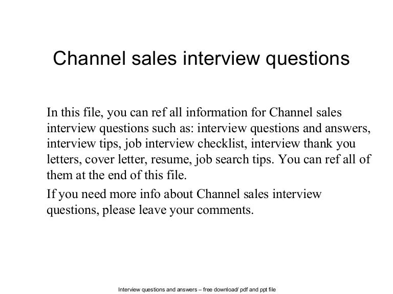 channelsalesinterviewquestions140615084512phpapp02thumbnail4jpgcb 1402821964 – What is Channel Sales