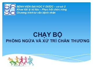 Chan thuong trong chay bo (Injuries with running)