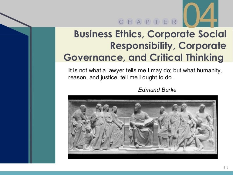 chapter 4 ethics social responsibility Social responsibility of business and government 4-1 social responsibility  chapter 4 slide 4 social responsibility  chapter 4 slide 7 business ethics  code of.