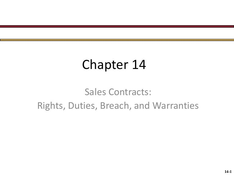 Chap014 Sales Contracts - Rights, Duties, Breach, Warranties