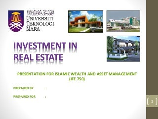 Investment in real estate and propert