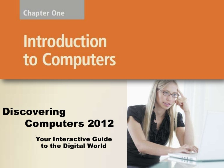 Discovering Computers Chapter 01