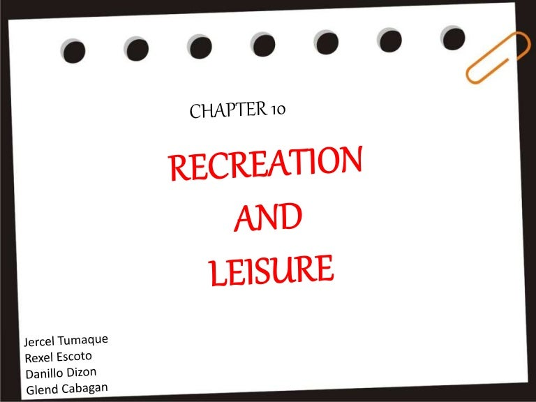 bd408a538 Principles of Tourism Chapter 10 (recreation and leisure)