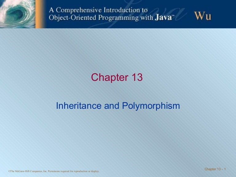 Chapter 13 - Inheritance and Polymorphism