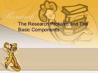 Chapter 3-THE RESEARCH PROBLEM