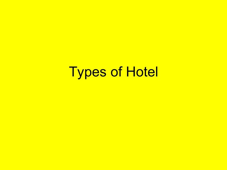 Chapter 3 types of hotel