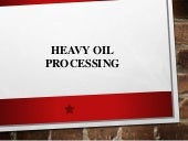 Chapter 4a heavy_oil2