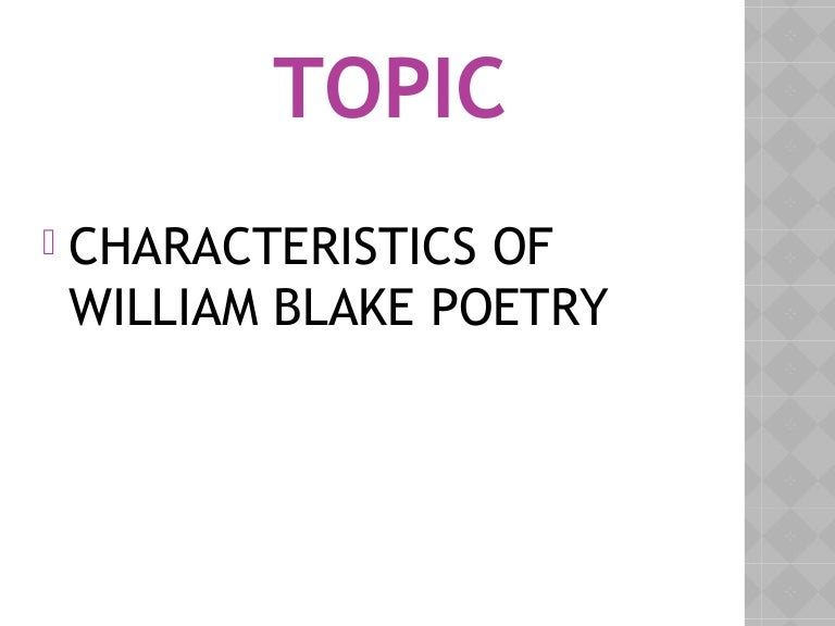 Characteristics of William Blake Poetry