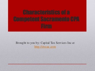 Characteristics of a Competent Sacramento CPA Firm